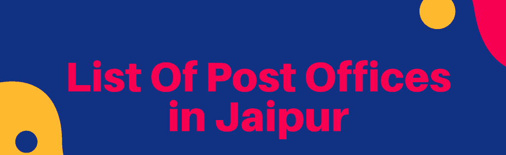 List Of Post Offices in Jaipur