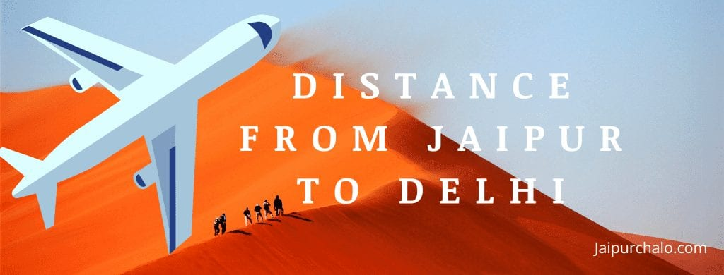 Distance From Jaipur to Delhi