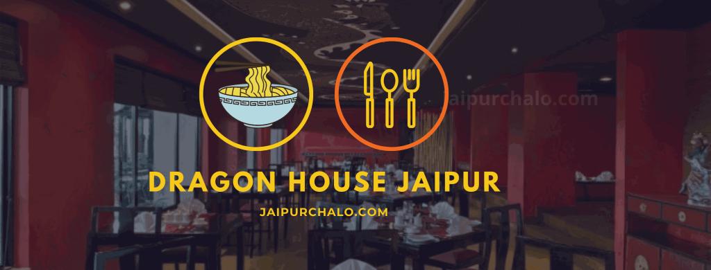 Dragon House Jaipur