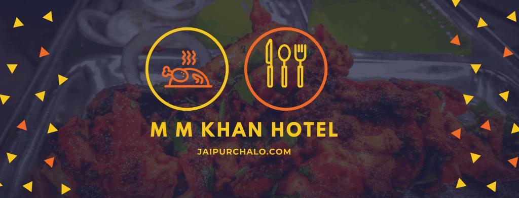 M M Khan Hotel Jaipur