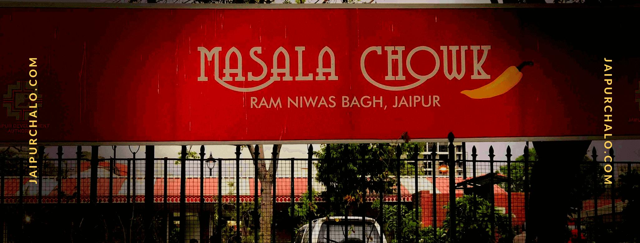Masala Chowk Jaipur