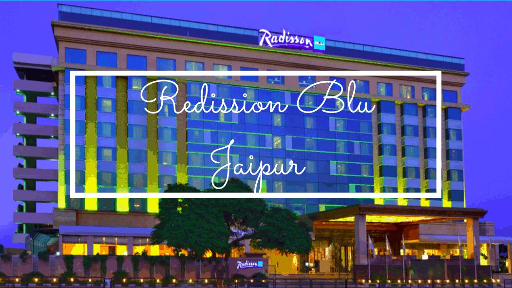 Redission Blu in Jaipur